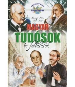 Magyar tudósok és feltalálók